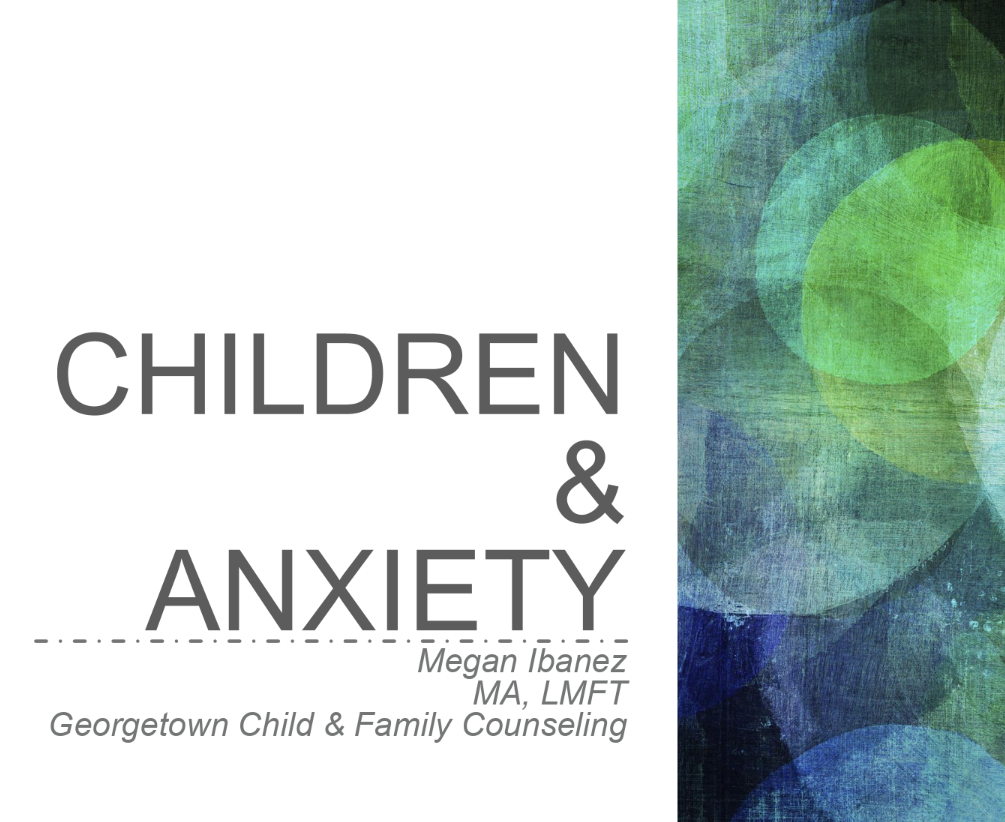 Help Children Manage Anxiety