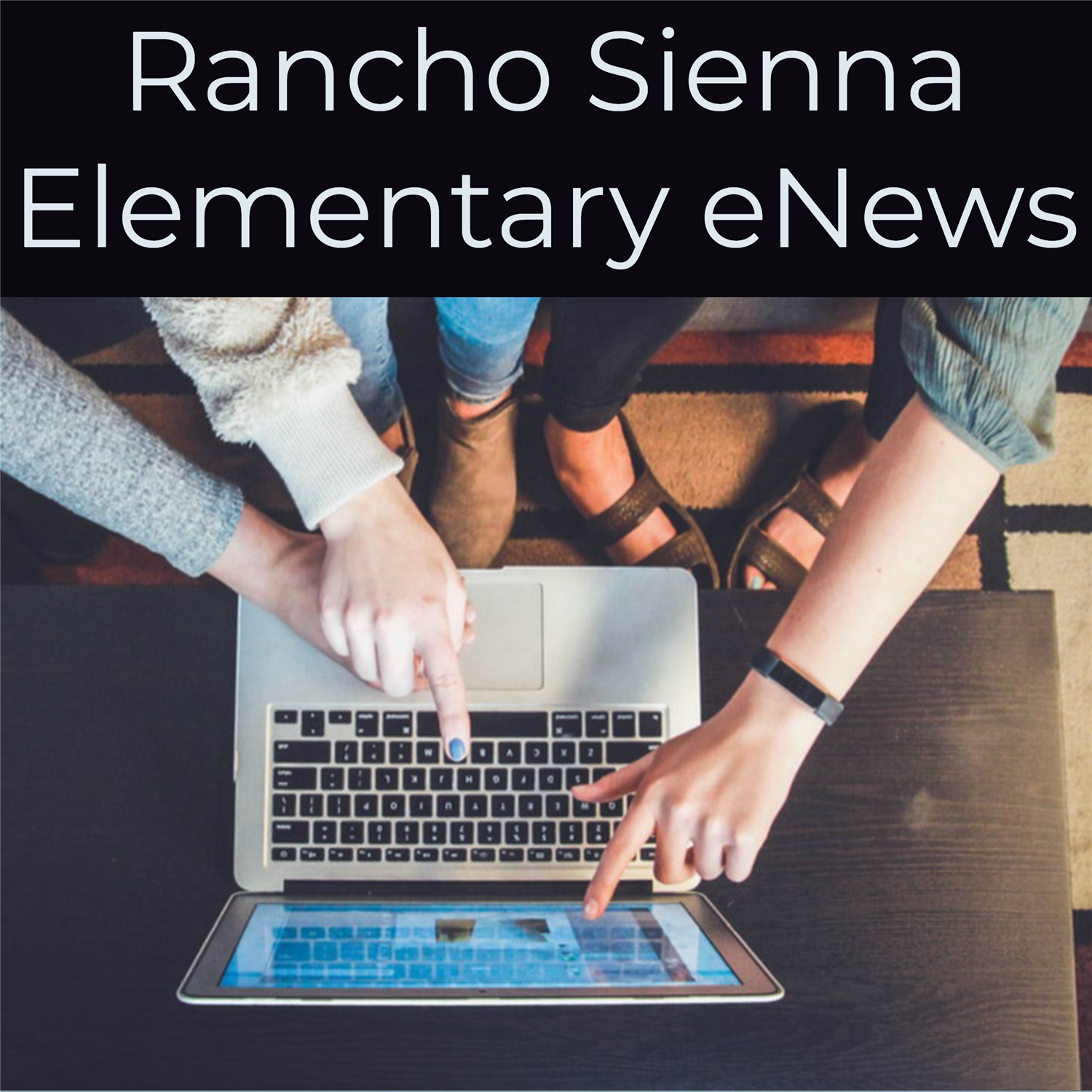 Rancho Sienna Elementary eNews