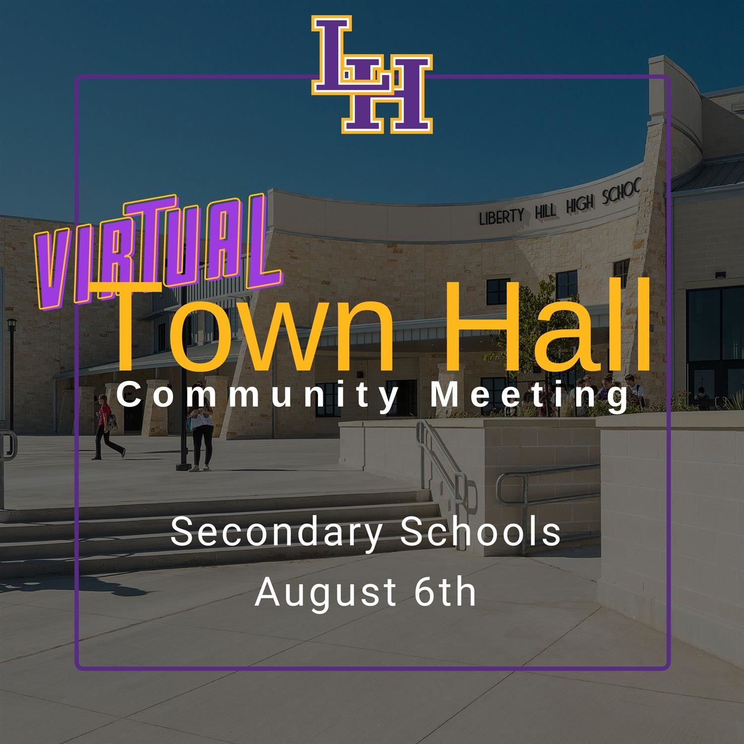 Virtual Community Town Hall - Secondary Campuses