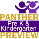 Panther Pre-K and Kindergarten Preview